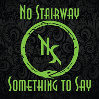 Buy No Stair Way - Something To Say